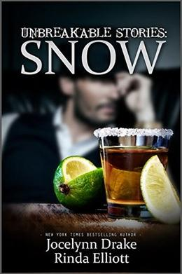 Unbreakable Stories: Snow by Jocelynn Drake, Rinda Elliott