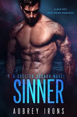 Sinner: A Bad Boy Next Door Romance by Aubrey Irons