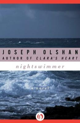 Nightswimmer: A Novel by Joseph Olshan
