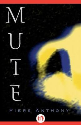 Mute by Piers Anthony