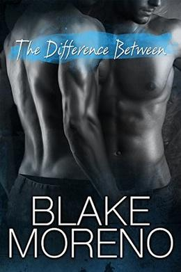 The Difference Between by Blake Moreno