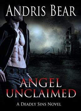 Angel Unclaimed: Paranormal Romance by Andris Bear