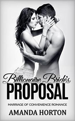 Billionaire Bride's Proposal by Amanda Horton