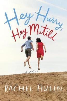 Hey Harry, Hey Matilda by Rachel Hulin
