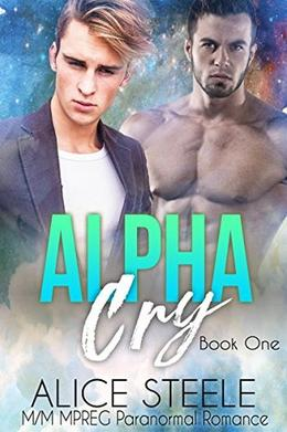 Alpha Cry by Alice Steele