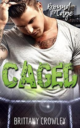 Caged by Brittany Crowley
