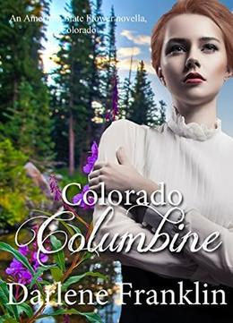Colorado Columbine by Darlene Franklin