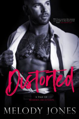 Distorted by Melody Jones
