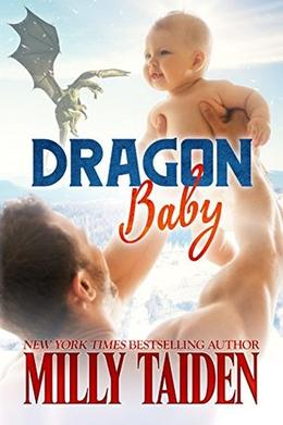 Dragon Baby: Paranormal BBW Shapeshifter Dragon Romance by Milly Taiden