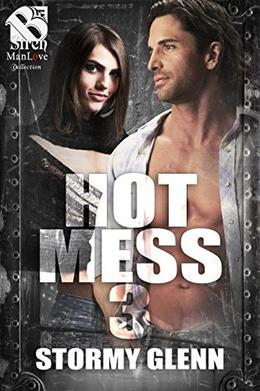 Hot Mess 3 by Stormy Glenn