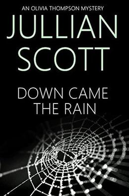 Down Came the Rain by Jullian Scott