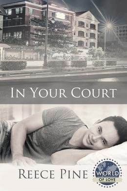 In Your Court (World of Love) by Reece Pine
