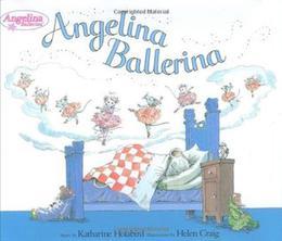 Angelina Ballerina (Angelina Ballerina) by Katharine Holabird, Helen Craig
