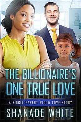 The Billionaire's One True Love by Shanade White, BWWM Club