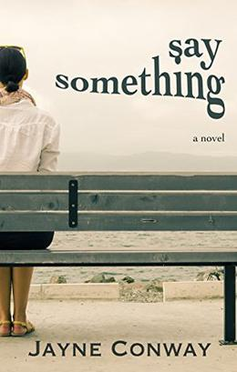 Say Something by Jayne Conway