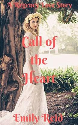 Call of the Heart by Emily Reid