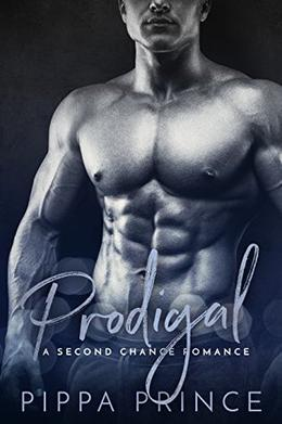 Prodigal: A Second Chance Romance by Pippa Prince, Mayhem Cover Creations