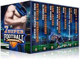 Seven Super Football Romances by Tawdra Kandle, Jami Davenport, Ann Jacobs, Holly S. Roberts, Nicola Marsh, Liz Matis, Patricia Burroughs