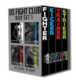 DS Fight Club Box Set by Josie Kerr