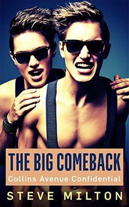 The Big Comeback by Steve Milton