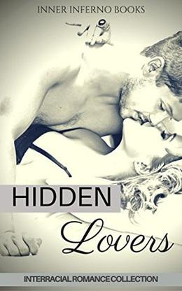 HIDDEN LOVERS: Interracial Romance Collection by LYONS/DONOVAN