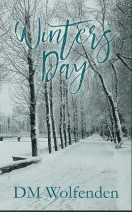Winters Day by D.M. Wolfenden