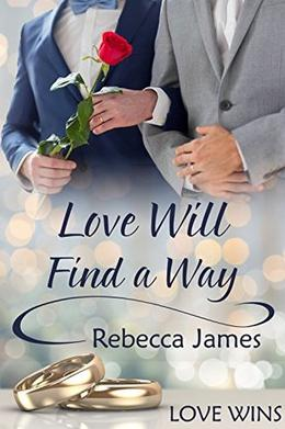 Love Will Find a Way by Rebecca James