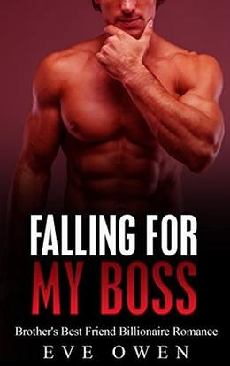 Falling for My Boss by Eve Owen