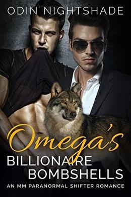 Omega's Billionaire Bombshells by Odin Nightshade