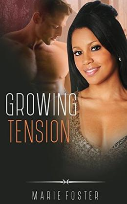 BWWM ROMANCE: Growing Tension by Marie Foster