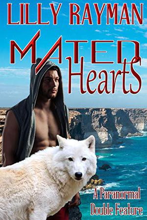 Mated Hearts by Lilly Rayman