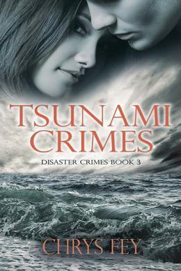Tsunami Crimes by Chrys Fey