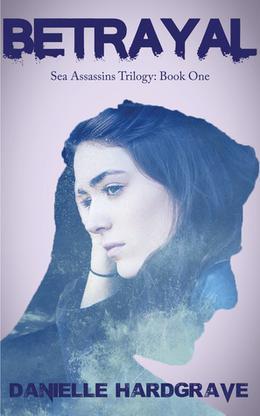 Betrayal by Danielle Hardgrave