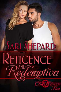 Reticence and Redemption by Sari Shepard
