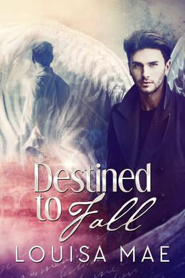 Destined to Fall by Louisa Mae