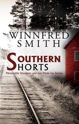 Southern Shorts by Winnfred Smith