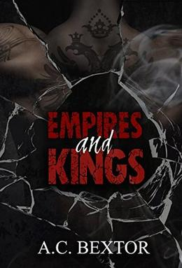 Empires and Kings by A.C. Bextor