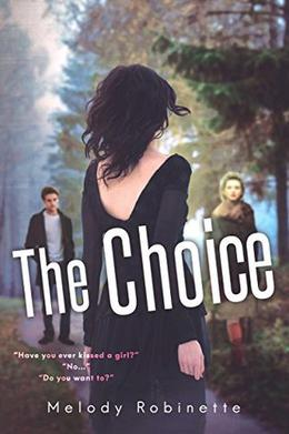 The Choice by Melody Robinette