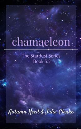 Chamaeleon by Autumn Reed, Julia Clarke