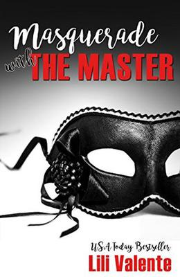 Masquerade with the Master by Lili Valente