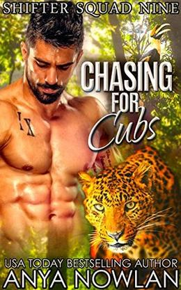 Chasing For Cubs by Anya Nowlan