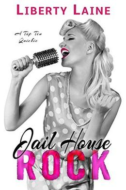 Jail House Rock by Liberty Laine