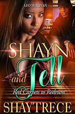 Shayn and Tell: Red Carpets to Redrum by Shaytrece