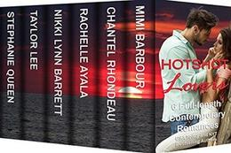 Hotshot Lovers: Playing with Passion: Action, Suspense, Hot Romance Boxed Set by Mimi Barbour, Chantel Rhondeau, Rachelle Ayala, Nikki Lynn Barrett, Taylor Lee, Stephanie Queen