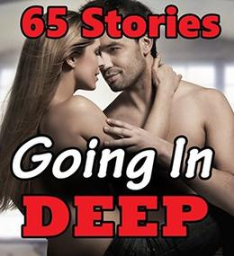 Going In DEEP  (65 Book Bundle Collection) by Tina Tumbles