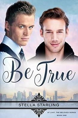 Be True by Stella Starling