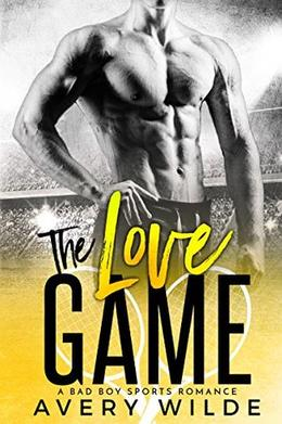 The Love Game by Avery Wilde