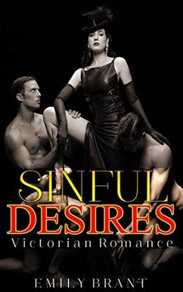 Sinful Desires by Emily Brant