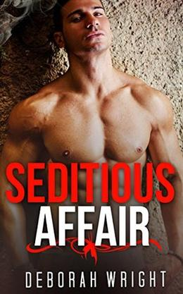 GAY ROMANCE: Seditious Affair by Deborah Wright