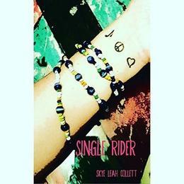 Single Rider by Skye Leah Collett